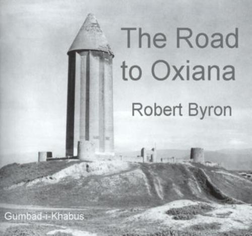 El Camino a Oxiana, de Robert Byron