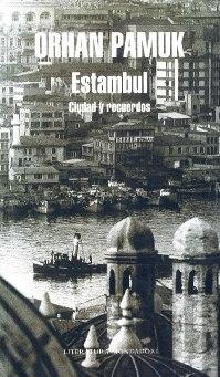 ciudad y recuerdos, de Orhan Pamuk, ediciones De Bolsillo