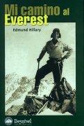 Mi camino al Everest, Edmund Hillary, alpinismo, libro, turismo