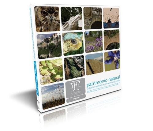 Patrimonio natural. Ciudades Patrimonio de la Humanidad de España